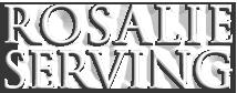 Rosalie Serving